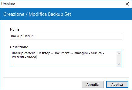 Dai un nome al tuo Backup set, e se vuoi aggiungi una descrizione.
